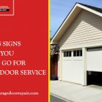 5 obvious signs denote you need to go for garage door service
