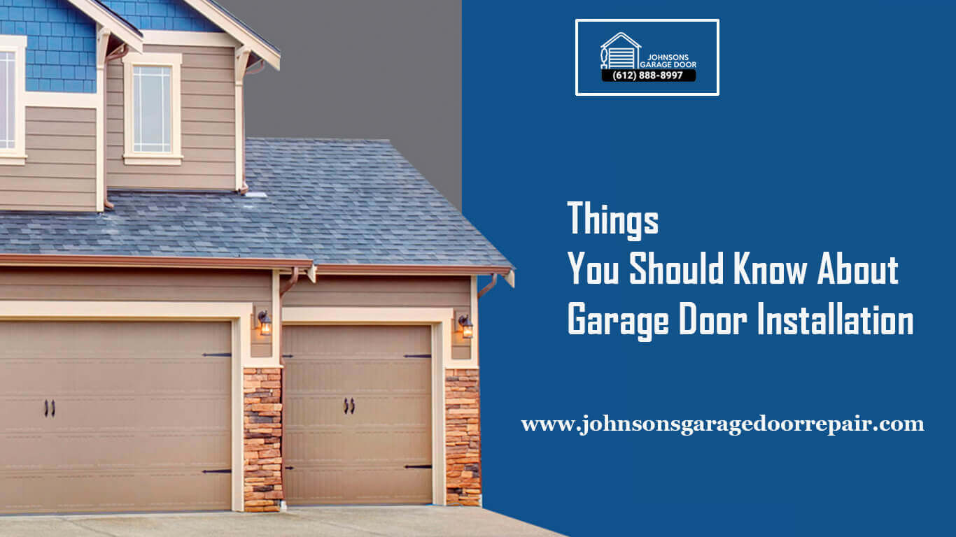 Things You Should Know About Garage Door Installation
