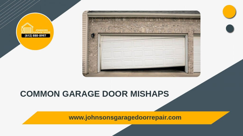 garage door mishaps