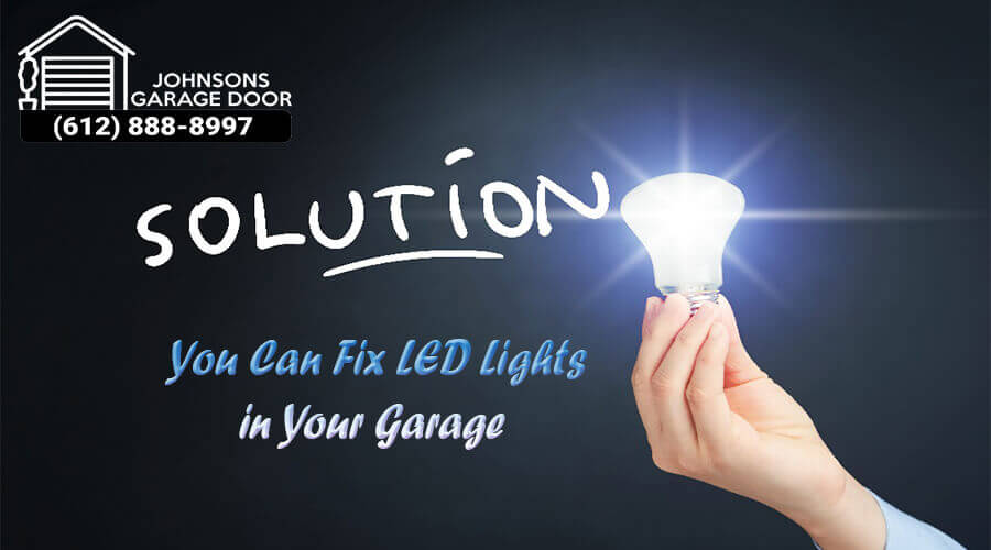 fix LED lights in your garage