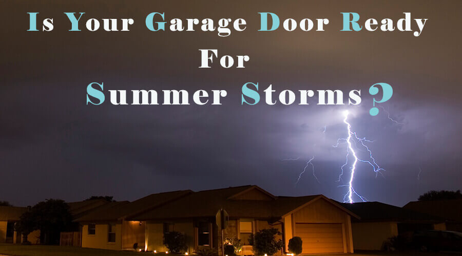 garage door for summer storms