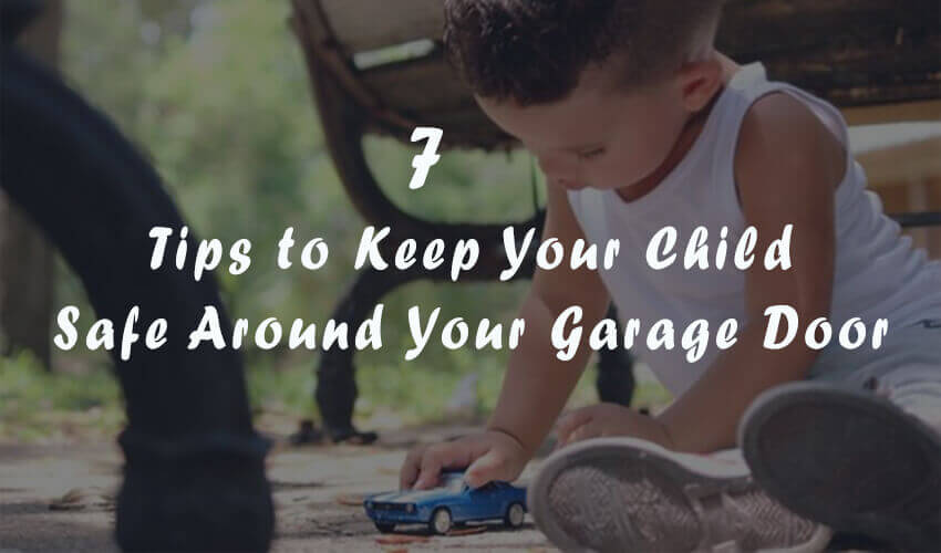 protect your child from a garage door