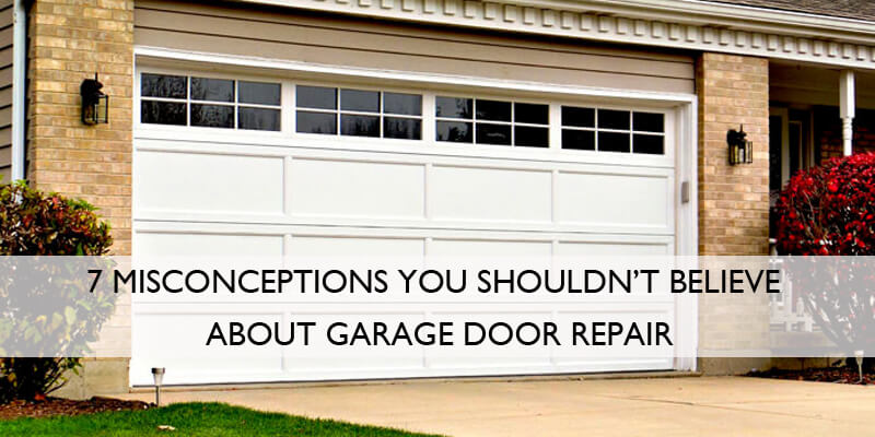 garage door myths
